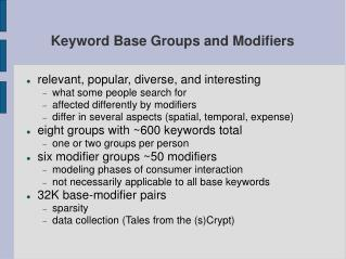 Keyword Base Groups and Modifiers