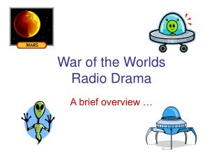War of the Worlds Radio Drama