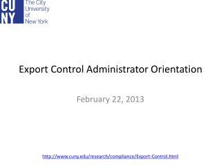 Export Control Administrator Orientation