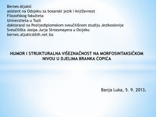 Bernes Aljukić asistent na Odsjeku za bosanski jezik i književnost Filozofskog fakulteta