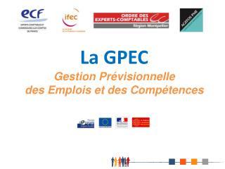 La GPEC Gestion Prévisionnelle des Emplois et des Compétences