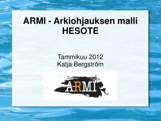 ARMI - Arkiohjauksen malli HESOTE