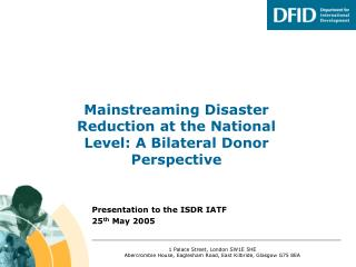 Mainstreaming Disaster Reduction at the National Level: A Bilateral Donor Perspective