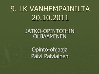 9. LK VANHEMPAINILTA 20.10.2011