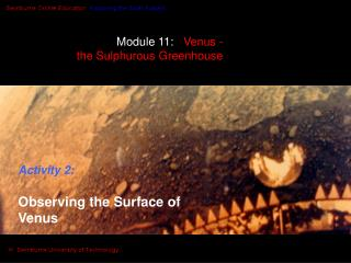 Module 11:    Venus -  the Sulphurous Greenhouse