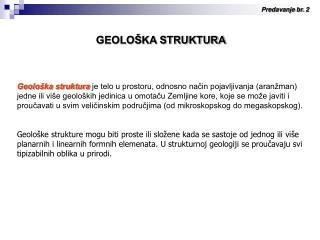 GEOLO�KA STRUKTURA