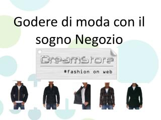 Godere di moda con il sogno Negozio