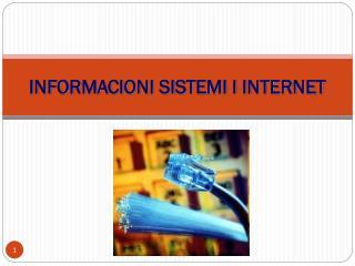INFORMACIONI SISTEMI I INTERNET