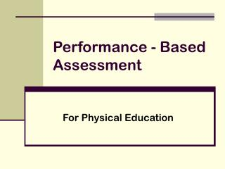 Performance - Based Assessment