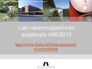 Laki rakennusperinn�n suojelusta 498/2010
