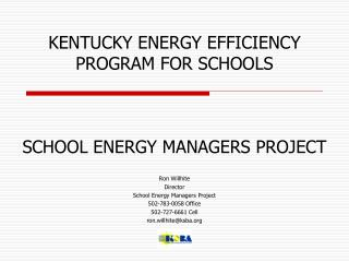 KENTUCKY ENERGY EFFICIENCY PROGRAM FOR SCHOOLS