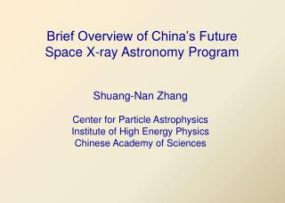 Brief Overview of China's Future Space X-ray Astronomy Program