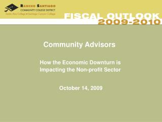 Community Advisors    How the Economic Downturn is     Impacting the Non-profit Sector