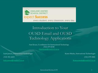 Introduction to Your  OUSD Email and OUSD Technology Applications