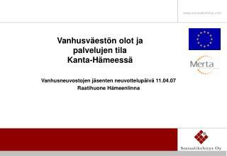 Vanhusv�est�n olot ja  palvelujen tila  Kanta-H�meess�