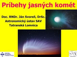 Príbehy jasných komét