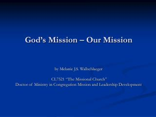 God�s Mission � Our Mission
