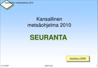 Kansallinen metsäohjelma 2010
