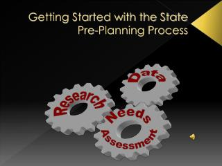 Getting Started with the State  Pre-Planning Process
