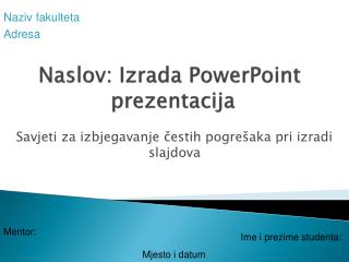Naslov: Izrada PowerPoint prezentacija