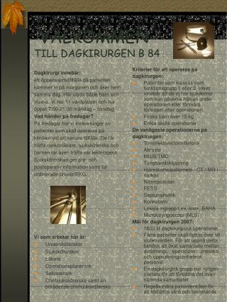 VÄLKOMMEN TILL DAGKIRURGEN B 84