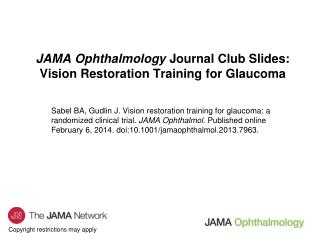 JAMA Ophthalmology  Journal Club Slides: Vision Restoration Training for Glaucoma