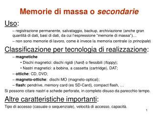 Memorie di massa o  secondarie