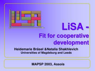 LiSA - Fit for cooperative development