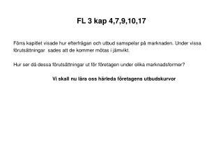 FL 3 kap 4,7,9,10,17
