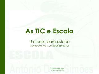 As TIC e Escola
