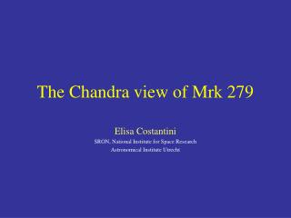 The Chandra view of Mrk 279