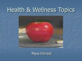 Health  Wellness Topics