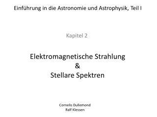Einführung in die Astronomie und Astrophysik, Teil I