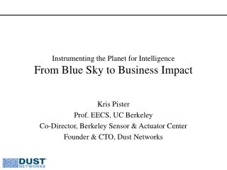 Instrumenting the Planet for Intelligence From Blue Sky to Business Impact