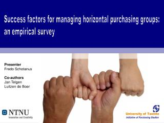 Success factors for managing horizontal purchasing groups:  an empirical survey