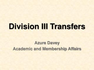 Division III Transfers