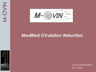 Modified OVulation INduction