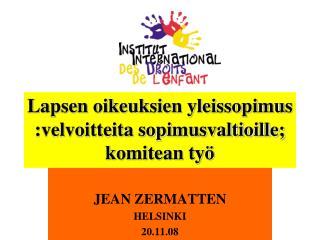 Lapsen oikeuksien yleissopimus :velvoitteita sopimusvaltioille; komitean työ