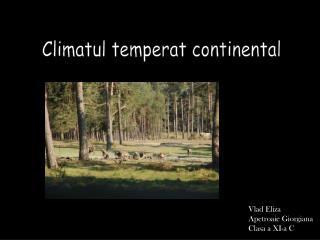 Climatul temperat continental