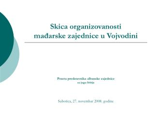 Skica organizovanosti mađarske zajednice u Vojvodini