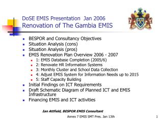 DoSE EMIS Presentation  Jan 2006  Renovation of The Gambia EMIS