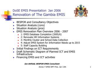 DoSE EMIS Presentation  Jan 2006  Renovation of The Gambia EMIS