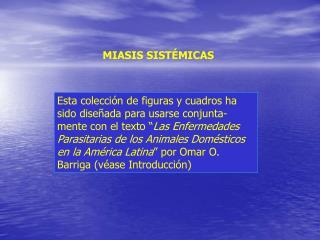 MIASIS SIST�MICAS