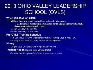 2013 OHIO VALLEY LEADERSHIP SCHOOL (OVLS)