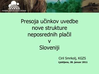 Presoja učinkov uvedbe  nove strukture  neposrednih plačil  v Sloveniji