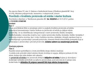 Na osnovu člana 55. stav 2. Zakona o bezbednosti hrane (