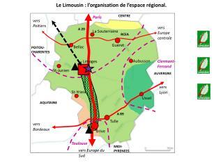 Le Limousin : l'organisation de l'espace régional.