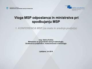 Vloga MSP odposlanca in ministrstva pri spodbujanju MSP