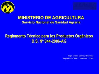 S E N A S A Servicio Nacional de Sanidad Agraria