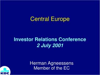 Central Europe Investor Relations Conference 2 July 2001